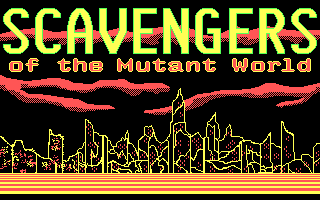 Scavengers of the Mutant World